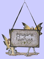 Beware of Faeries